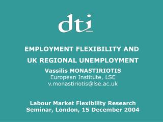 EMPLOYMENT FLEXIBILITY AND  UK REGIONAL UNEMPLOYMENT