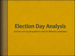 Election Day Analysis
