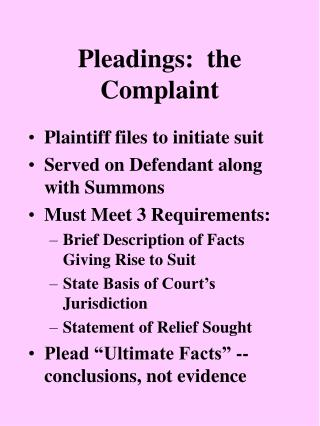 Pleadings:  the Complaint