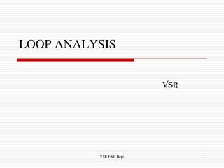 LOOP ANALYSIS