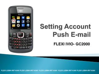 Setting Account  Push E-mail