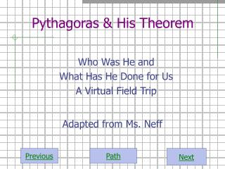 Pythagoras & His Theorem