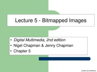 Lecture 5 - Bitmapped Images