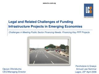 Legal and Related Challenges of Funding Infrastructure Projects in Emerging Economies