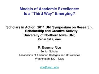 "Models of Academic Excellence: Is a ""Third Way"" Emerging?"