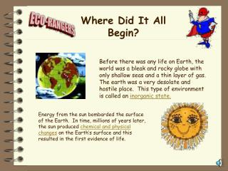 Where Did It All Begin?