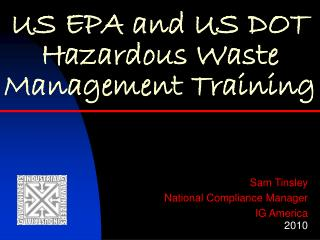 US EPA and US DOT Hazardous Waste Management Training