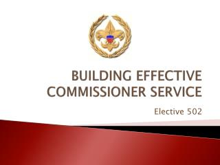 BUILDING EFFECTIVE COMMISSIONER SERVICE
