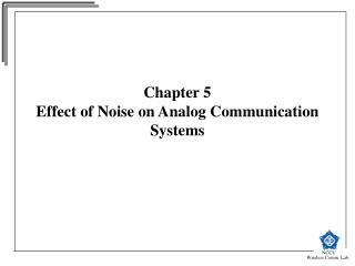 Chapter 5 Effect of Noise on Analog Communication Systems