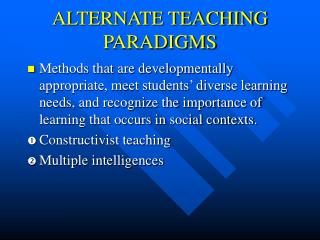 ALTERNATE TEACHING PARADIGMS