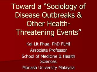 Toward a  Sociology of Disease Outbreaks  Other Health-Threatening Events
