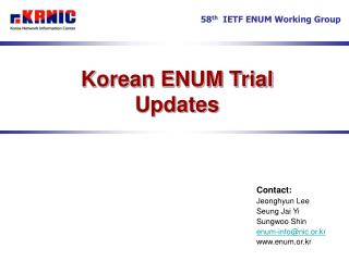 Korean ENUM Trial Updates