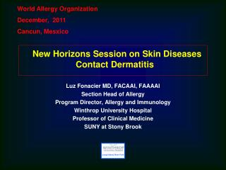 New Horizons Session on Skin Diseases Contact Dermatitis