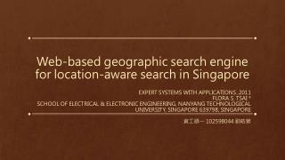 Web-based geographic search engine for location-aware search in Singapore