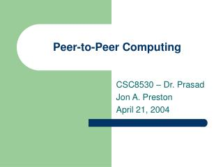 Peer-to-Peer Computing