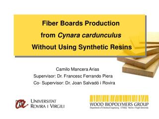 Fiber Boards Production from  Cynara cardunculus Without Using Synthetic Resins