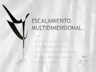 ESCALAMIENTO MULTIDIMENSIONAL.