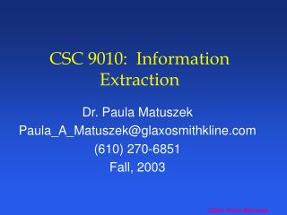 CSC 9010:  Information Extraction