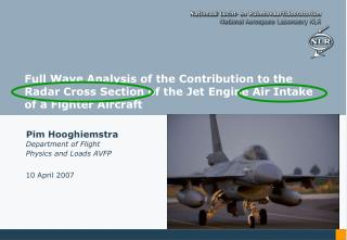 Full Wave Analysis of the Contribution to the Radar Cross Section of the Jet Engine Air Intake of a Fighter Aircraft