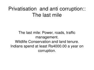 Privatisation  and anti corruption:: The last mile
