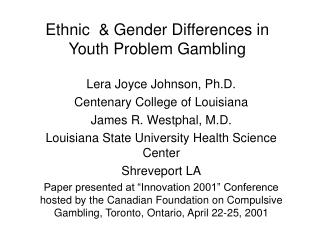 Ethnic  & Gender Differences in  Youth Problem Gambling