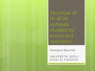 Structure of N~40 Ni isotopes studied by knock-out reactions