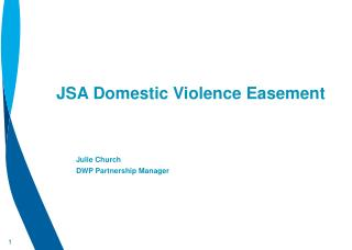 JSA Domestic Violence Easement Julie Church DWP Partnership Manager