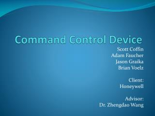 Command Control Device