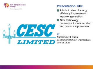 Presentation Title   A holistic view of energy      efficiency improvement      in power generation.