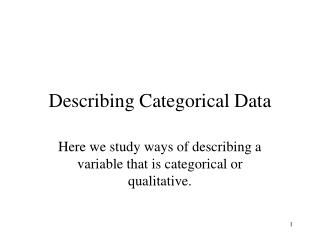 Describing  Categorica l Data