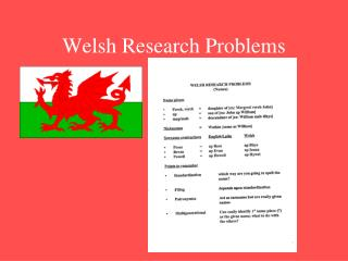 Welsh Research Problems