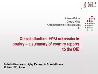 Global situation: HPAI outbreaks in poultry – a summary of country reports to the OIE