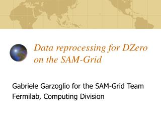 Data reprocessing for DZero on the SAM-Grid