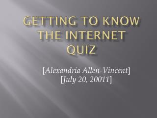 Getting To Know The Internet Quiz