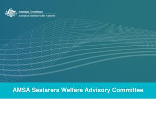 AMSA Seafarers Welfare Advisory Committee