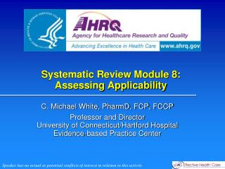 Systematic Review Module 8: Assessing Applicability