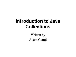 Introduction to Java Collections