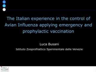 Luca Busani Istituto Zooprofilattico Sperimentale delle Venezie