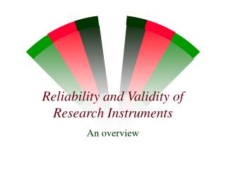 Reliability and Validity of Research Instruments