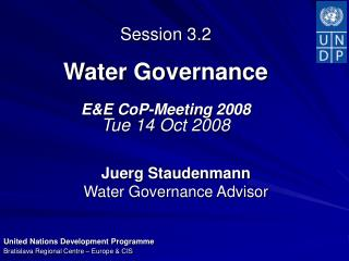 Session 3.2  Water Governance E&E CoP-Meeting 2008 Tue 14 Oct 2008