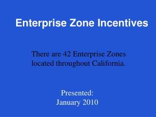 Enterprise Zone Incentives