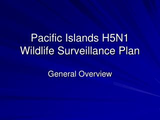 Pacific Islands H5N1  Wildlife Surveillance Plan
