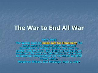 The War to End All War