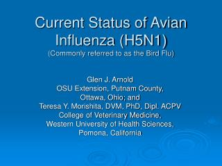 Current Status of Avian Influenza (H5N1) (Commonly referred to as the Bird Flu)