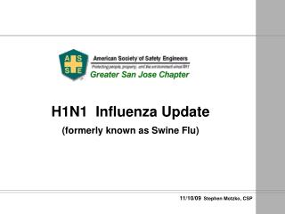 H1N1  Influenza Update (formerly known as Swine Flu)