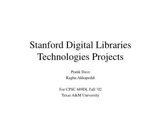 Stanford Digital Libraries Technologies Projects