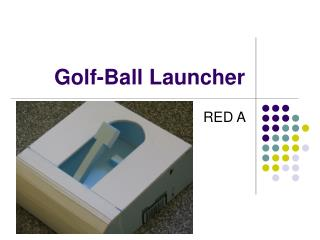Golf-Ball Launcher