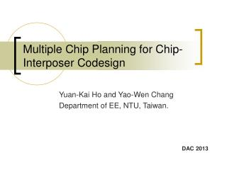Multiple Chip Planning for Chip-Interposer Codesign