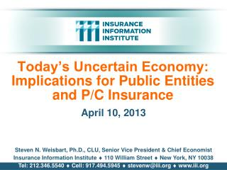 Today's Uncertain Economy: Implications for Public Entities and P/C Insurance