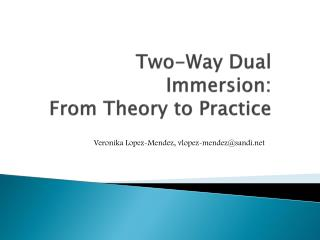 Two-Way Dual Immersion:  From Theory to Practice